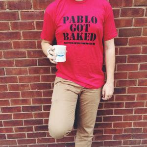 Pablo Got Baked Shirt (front)